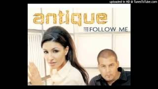 Antique - Follow Me (Greek English Radio Edit)