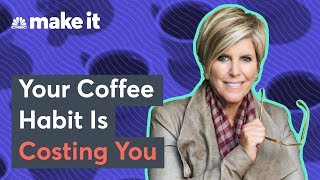 Suze Orman: How Your Daily Coffee Habit Is Costing You $1 Million