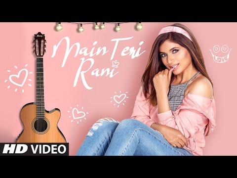 Shipra Goyal: Main Teri Rani (Full Song) Abhijit V