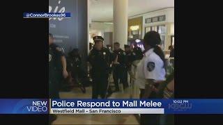 MALL BRAWL:  Brawl forces lock down of San Francisco