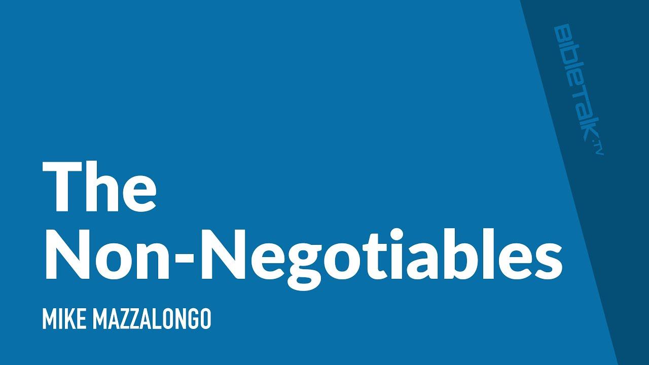 The Non-Negotiables