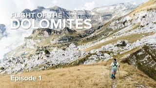 Flight of the Dolomites - Episode 1