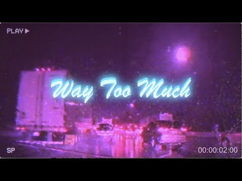 Elias Sabella Way Too Much Feat Foreign Geechi