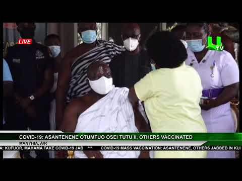 Covid-19 Mass Vaccination: Asantenene, Others Jabbed In Kumasi