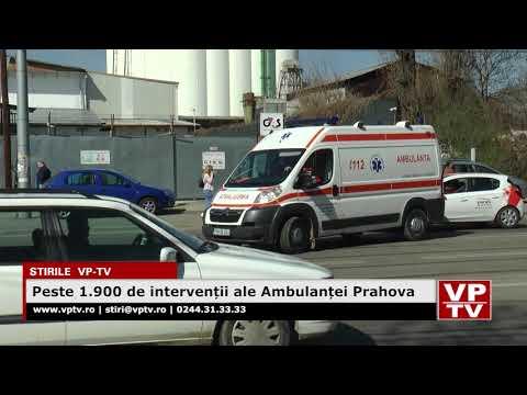 Peste 1.900 de intervenții ale Ambulanței Prahova