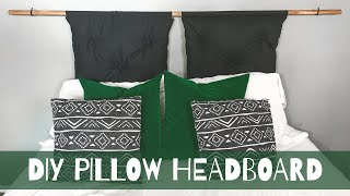 DIY Pillow Headboard | Cheap And Easy | The HailsBells Blog