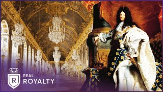The Vibrant Sun King Of France | Louis XIV | Real Royalty