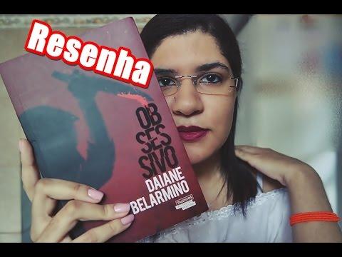 Resenha | Obsessivo | Daiane Belarmino
