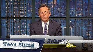 Seth Explains Teen Slang: Highbrary, Beer Eye