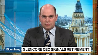 Glencore CEO Said to Tell Investors He'll Retire in 3 to 5 Years