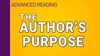 The Author's Purpose For Writing (1/3) | Interpreting Series