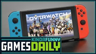 Is Overwatch Coming To Switch? - Kinda Funny Games Daily 08.16.18
