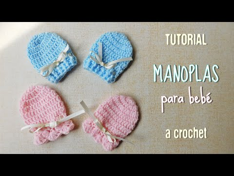 Guantes o manoplas para bebe a crochet