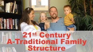 How A-Traditional Family Structure Strives For Traditional Family Values