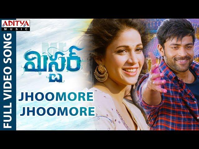 Jhoomore Jhoomore Full Video Song HD | Mister Movie Songs | Varun Tej | Lavanya