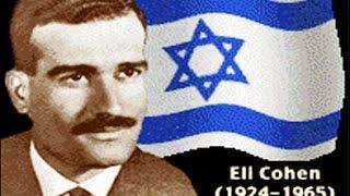 Eli Cohen  Master Israeli Spy - Full Story