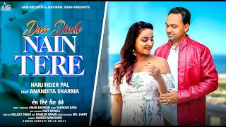 Duss Dinde Nain Tere  | (Official Video) | Harjinder Pal Ft.Anandita Sharma | New Punjabi Songs 2020