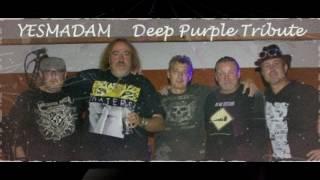 Video Hush - Yesmadam Deep Purple Tribute