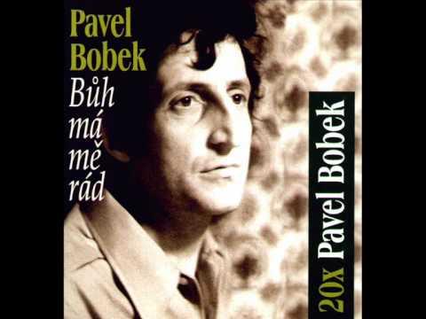 Pavel Bobek - Muž na konci světa