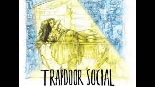 Trapdoor Social - Old Wings