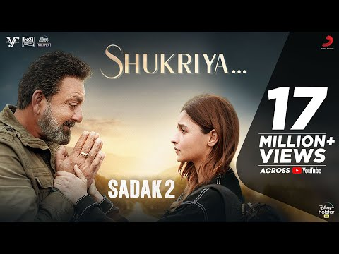 Sadak 2 – shukriya lyrics song by kk and jubin