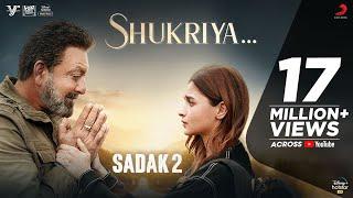 Shukriya – Sadak 2   KK & Jubin   Jeet   Rashmi   Sanjay   Alia