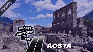 preview picture of video 'Pronti Partenza...Via, alla scoperta di AOSTA'