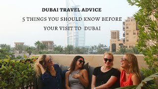 5 Things You Should Know Before Your Visit To Dubai   Dubai Travel Advice