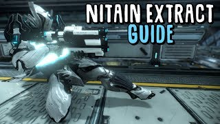 [Warframe] Nitain Extract Guide (OUTDATED!)