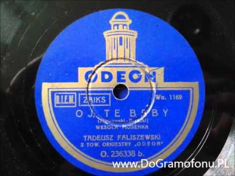 Ej te baby - Tadeusz Faliszewski - O236338 DoGramofonu.PL