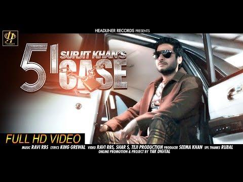 51 Case  Surjit Khan