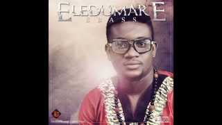 Ebass-Eledumare (Official Track)