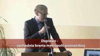 preview picture of video 'Dopiewo - Konferencja - Inwestycyjna Siła Rozkwitu'