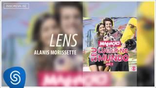Alanis Morissette - Lens (Malhação - Seu Lugar no Mundo - Vol 1) [Áudio Oficial]