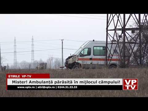 Mister! Ambulanță părăsită în mijlocul câmpului!