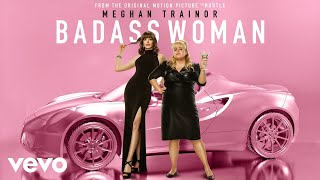 Meghan Trainor Badass Woman From The Motion Picture The Hustle