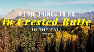 6 Things to Do in Crested Butte in Fall (2019)