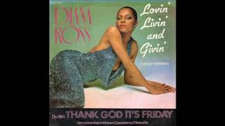 Diana Ross  -  Lovin,' Livin,' And Givin'