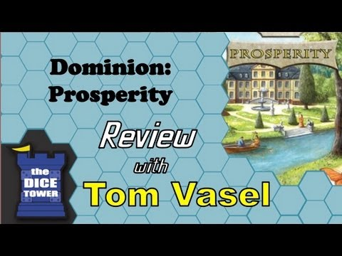 Dice Tower Reviews: Dominion: Prosperity