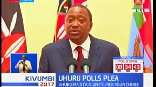 President Uhuru Kenyatta urges Kenyans to turn up in large numbers and exercise their civic duty