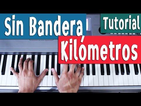 Piano Tutorial [Acordes] Kilómetros - Sin Bandera - By Juan Diego Arenas