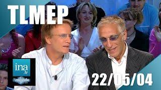 TLMEP Avec Gérard Darmon, David Ginola, Christophe Lambert | 22/05/2004 | Archive INA
