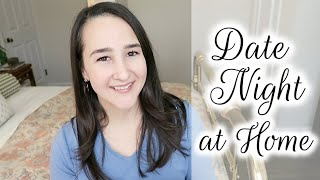 Date Night IN Ideas ❤️ Inexpensive Or FREE!