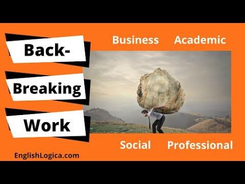 Back-breaking Work - Idiom