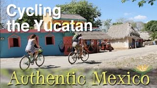 Cycling the Yucatan