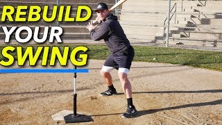 How To REBUILD YOUR BASEBALL SWING!!