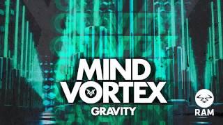 Mind Vortex - Gravity (BBC Radio One Friction Exclusive Play)