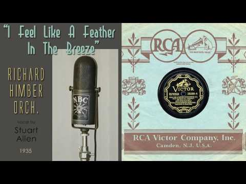 1935, I Feel Like A Feather In The Breeze, Richard Himber Orch. Hi Def 78RPM .wmv