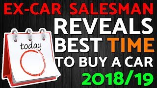 What's The Best Time To Buy A Car? REVEALED!!! | BEST Time of Year, Month to Buy a USED CAR |