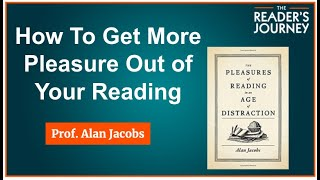 TRJ #8. Alan Jacobs: How to Get More Pleasure Out of Your Reading